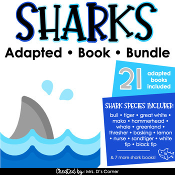 Sharks Adapted Book Bundles [ 21 total adapted books included! ]
