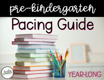 PRESCHOOL COMPLETE: Pacing Guide & Early Learning Goals
