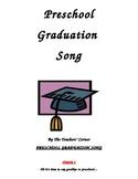 Preschool Graduation Song!