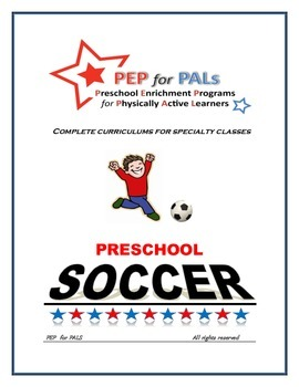 PRESCHOOL LESSON PLAN SPECIALTY ENRICHMENT SOCCER SPORTS CLASS