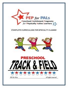 PRESCHOOL LESSON PLAN SPECIALTY ENRICHMENT TRACK & FIELD SPORTS CLASS