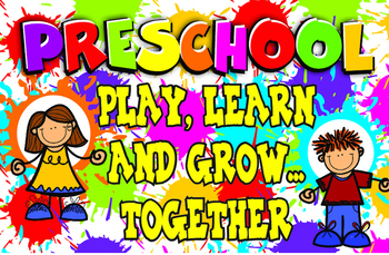 PRESCHOOL PLAY LEARN AND GROW TOGETHER POSTER
