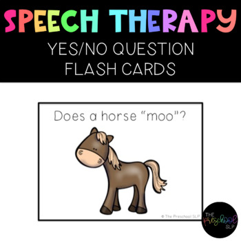 PRESCHOOL & SPED: YES/NO Questions