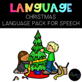 PRESCHOOL: Speech Therapy Christmas Language Pack