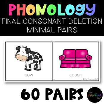 PRESCHOOL: Speech Therapy Final Consonant Deletion FCD Minimal Pairs