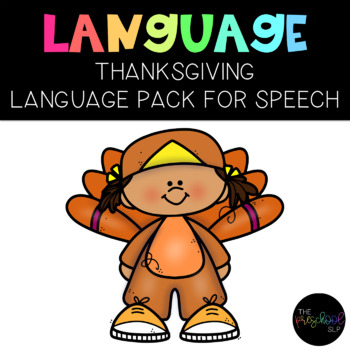 PRESCHOOL: Speech Therapy Thanksgiving Language Pack