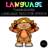 PRESCHOOL: Speech Therapy Thanksgiving Language Pack