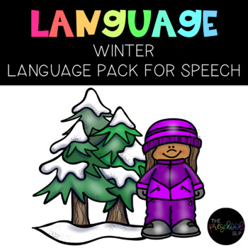 PRESCHOOL: Speech Therapy Winter Language Pack