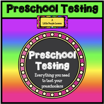 PRESCHOOL TESTING:  Everything you need to test your preschooler