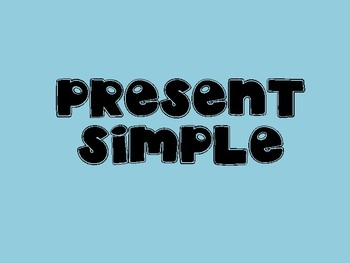 PRESENT SIMPLE EXPLANATION AND ACTIVITIES IN GROUP