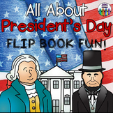 PRESIDENT'S DAY Flip Book!  All About President's Day +  A
