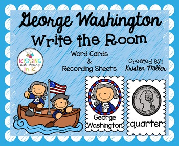 PRESIDENT'S DAY George Washington Write the Room