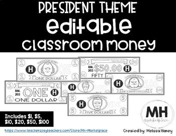 PRESIDENT THEME - Classroom Money - EDITABLE