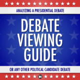 PRESIDENTIAL DEBATE VIEWING FORM (or any political candidate debate)