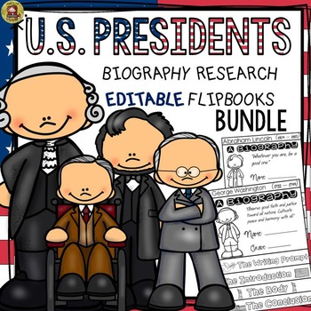 AMERICAN PRESIDENTS RESEARCH: BIOGRAPHY: EDITABLE FLIPBOOKS
