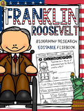 PRESIDENTS DAY: BIOGRAPHY: FRANKLIN ROOSEVELT