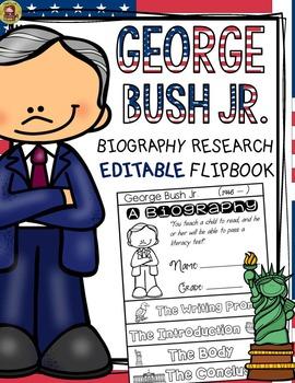 PRESIDENTS DAY: BIOGRAPHY: GEORGE BUSH JR.