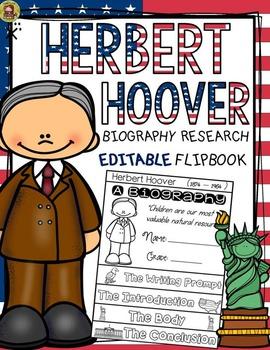 PRESIDENTS DAY: BIOGRAPHY: HERBERT HOOVER