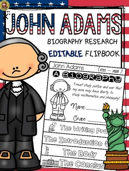 PRESIDENTS DAY: BIOGRAPHY: JOHN ADAMS