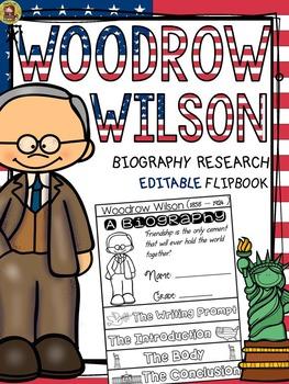 PRESIDENTS DAY: BIOGRAPHY: WOODROW WILSON