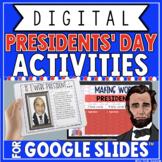 PRESIDENTS' DAY DIGITAL ACTIVITIES IN GOOGLE SLIDES™