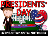 PRESIDENTS' DAY DIGITAL NOTEBOOK (Distance Learning)