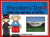 PRESIDENT'S DAY POWER POINT AND ELA ACTIVITIES