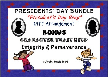 PRESIDENTS' DAY Song, Orff, Character Ed Kits - Integrity