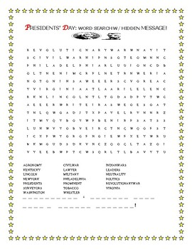 PRESIDENTS' DAY WORD SEARCH W/ HIDDEN MESSAGE