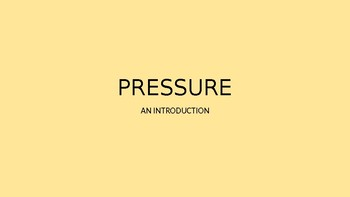 PRESSURE - An Introduction