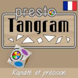 PRESTO TANGRAM - Rapidité et précision