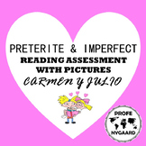 PRETERITE/IMPERFECT Reading Assessment with Pictures