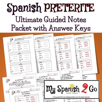 PRETERITE NEW! Ultimate Guided Notes Packet with Answer Keys