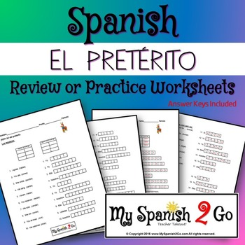 Preterite Review Or Practice Worksheet By My Spanish 2 Go Tpt
