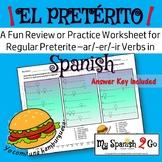 PRETERITE TENSE REGULAR -AR/-ER/-IR VERBS:  A Fun Practice or Review in Spanish