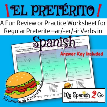 PRETERITE TENSE REGULAR -AR/-ER/-IR VERBS:  A Fun Practice or Review in Spanish