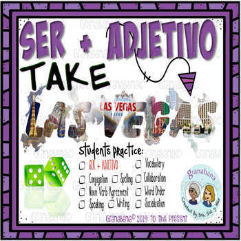 SER + ADJETIVO Takes LAS VEGAS * a Speaking & Writing Practice Activity