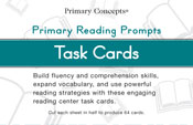 Primary Reading Prompts: Task Cards