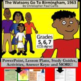 Watsons Go To Birmingham, 1963 LESSON Bundle plus