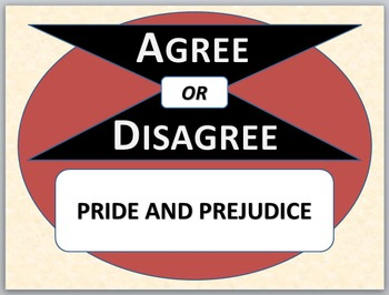PRIDE AND PREJUDICE - Agree or Disagree Pre-reading Activity