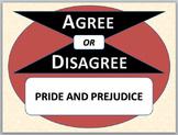PRIDE AND PREJUDICE - Agree or Disagree Pre-reading Activity