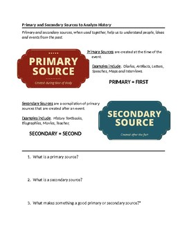 PRIMARY AND SECONDARY SOURCES TO ANALYZE HISTORY