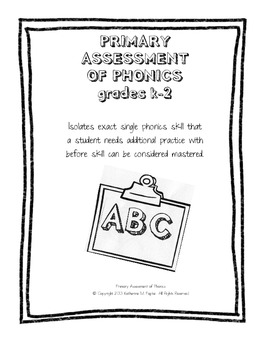 PHONICS- PRIMARY ASSESSMENT OF PHONICS grades k-2