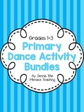 PRIMARY Dance Activity Bundles (Gr.1-3) Based on Ontario Curriculum