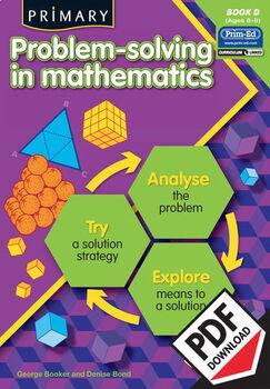 PRIMARY PROBLEM-SOLVING IN MATHEMATICS: BOOK D EBOOK (Y4/P5)