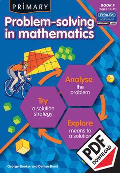 PRIMARY PROBLEM-SOLVING IN MATHEMATICS: BOOK F EBOOK (Y6/P7)