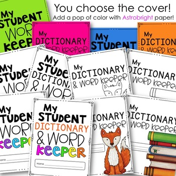 Student Dictionary: Dolch & Fry Sight Words, Themed Words, & MUCH MORE