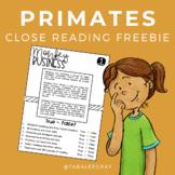 Primates Close Reading • Non-Fiction Animal Science