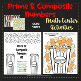 PRIME and COMPOSITE NUMBERS MATH CENTER ACTIVITIES