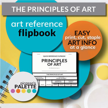 PRINCIPLES OF DESIGN QUICK REFERENCE FLIPBOOK -Resource Guide- Principles of Art